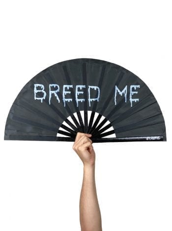 Breed Me Fan